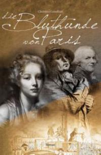 Die Bluthunde von Paris - Christina Geiselhart