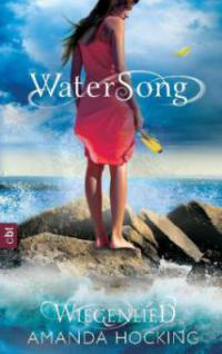 Watersong - Wiegenlied - Amanda Hocking