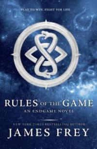 Rules of the Game (Endgame, Book 3) - James Frey