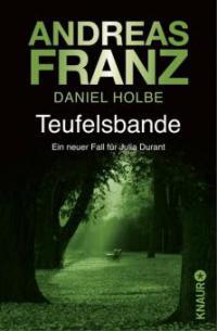 Teufelsbande - Andreas Franz, Daniel Holbe