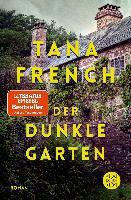Der dunkle Garten - Tana French