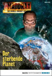 Maddrax - Folge 426 - Sascha Vennemann