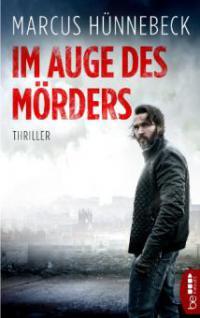Im Auge des Mörders - Marcus Hünnebeck