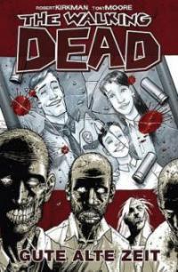 The Walking Dead 01 - Robert Kirkman, Tony Moore