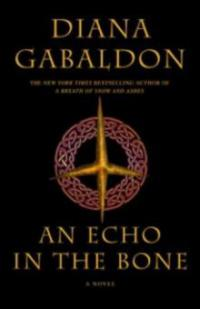 Echo in the Bone - Diana Gabaldon