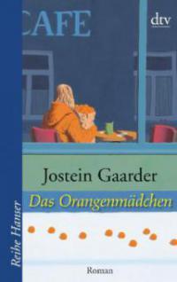 Das Orangenmädchen - Jostein Gaarder