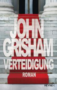Verteidigung - John Grisham