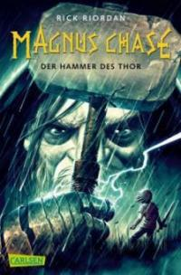 Magnus Chase 2: Der Hammer des Thor - Rick Riordan