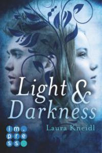 Light & Darkness - Laura Kneidl