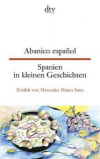 Abanico español Spanien in kleinen Geschichten - Mercedes Mateo Sanz
