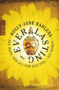 Everlasting - Holly-Jane Rahlens