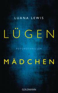 Lügenmädchen - Luana Lewis
