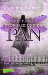 Die Pan-Trilogie 02: Die dunkle Prophezeiung des Pan - Sandra Regnier