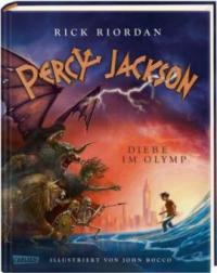 Percy Jackson - Diebe im Olymp (farbig illustrierte Schmuckausgabe) (Percy Jackson 1) - Rick Riordan