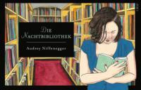 Die Nachtbibliothek - Audrey Niffenegger