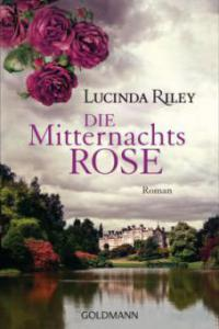 Die Mitternachtsrose - Lucinda Riley