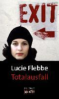 Totalausfall - Lucie Flebbe