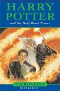 Harry Potter 6 and the Half-Blood Prince - Joanne K. Rowling