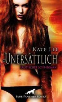 Unersättlich - Kate Lee