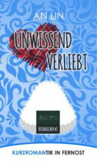 Unwissend verliebt - An Lin