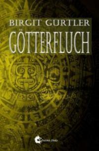 Götterfluch - Birgit Gürtler