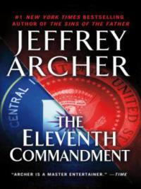 The Eleventh Commandment - Jeffrey Archer