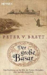 Der große Basar - Peter V. Brett