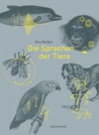 Die Sprachen der Tiere - Eva Meijer