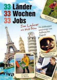 33 Länder, 33 Wochen, 33 Jobs - Philip Alsen, Jan Lachner
