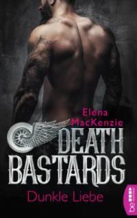 Death Bastards - Dunkle Liebe - Elena Mackenzie