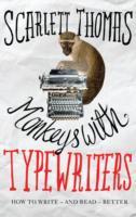 Monkeys with Typewriters - Scarlett Thomas