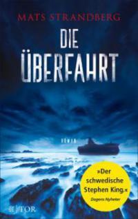 Die Überfahrt - Mats Strandberg