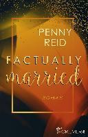 Factually married - Penny Reid