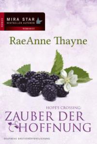 Hope's Crossing: Zauber der Hoffnung - Raeanne Thayne