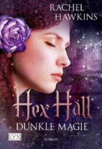 Hex Hall 02 - Rachel Hawkins