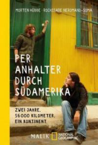 Per Anhalter durch Südamerika - Morten Hübbe, Rochssare Neromand-Soma