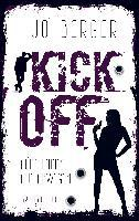Kick Off: Fünf Ladies auf Abwegen - Jo Berger