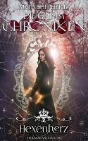 Die Grimm-Chroniken (Band 19): Hexenherz - Maya Shepherd