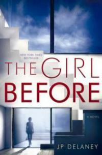 The Girl Before - J. P. Delaney