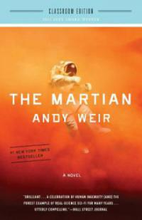 The Martian: Classroom Edition - Andy Weir