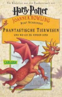 Phantastische Tierwesen und wo sie zu finden sind - Joanne K. Rowling, Newt Scamander