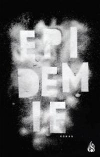 Epidemie - Asa Ericsdotter