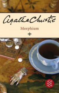 Morphium - Agatha Christie