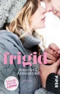 Frigid - J. Lynn, Jennifer L. Armentrout