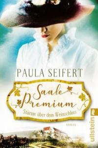 Saale Premium - Stürme über dem Weinschloss - Paula Seifert