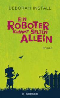 Ein Roboter kommt selten allein - Deborah Install