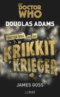 Doctor Who und die Krikkit-Krieger - Douglas Adams, James Goss