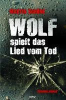 Wolf spielt das Lied vom Tod - Martin Schöne