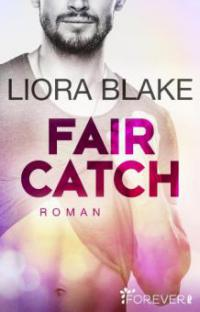 Fair Catch - Liora Blake