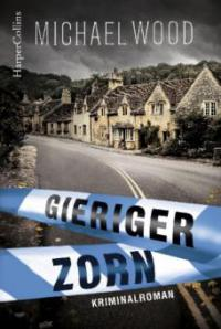 Gieriger Zorn - Michael Wood